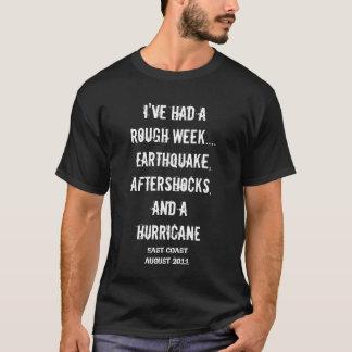 Raue Woche T-Shirt
