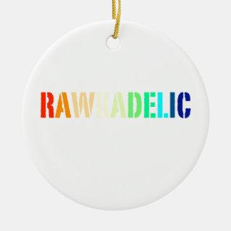 Rawkadelic Keramik Ornament
