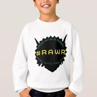 #RAWR SWEATSHIRT