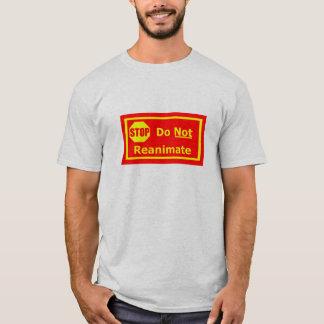 Reanimate nicht! #3 T-Shirt