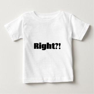 Recht?! Für helle Kleidung Baby T-shirt