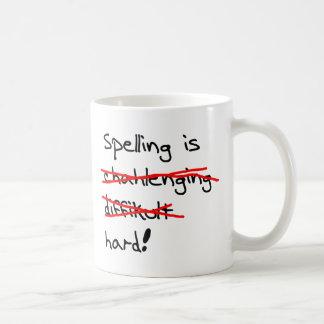 Rechtschreibung ist hart kaffeetasse