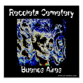 Recoleta Friedhof, Buenos Aires (Solarized) Poster