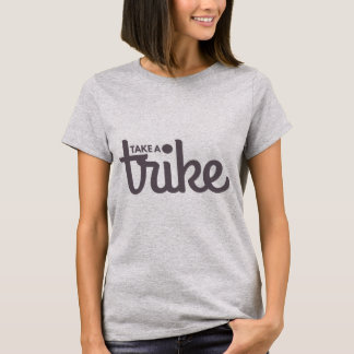 Recumbent Trike: Nehmen Sie ein Trike Licht T-Shirt