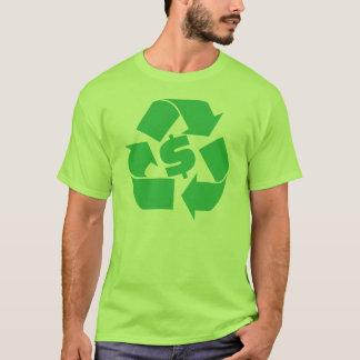 Recyceln Sie Reichtum. Gehen Grün T-Shirt