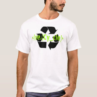Recyceln Sie T - Shirt