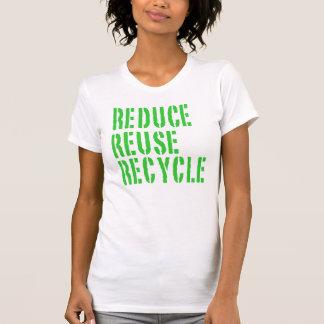 Recyceln Sie Wiederverwendung verringern T-Shirts