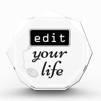 Redigieren Sie Ihr Leben Acryl Auszeichnung