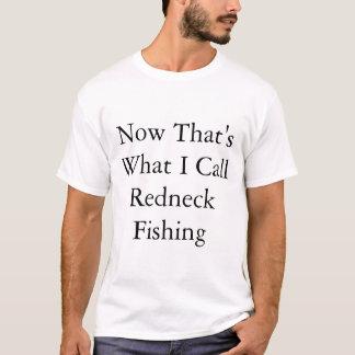 Redneck-Fischen T-Shirt