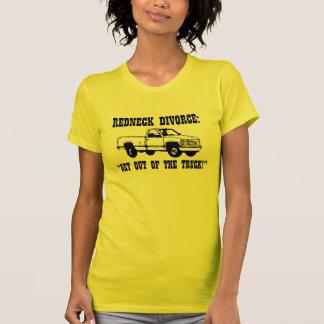 """Redneck-Scheidung: """"Verlassen Sie einen LKW! """" T Shirt"""