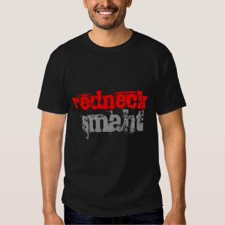 Redneck Smaht Shirts