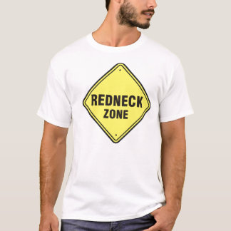 Redneck-Zone T-Shirt