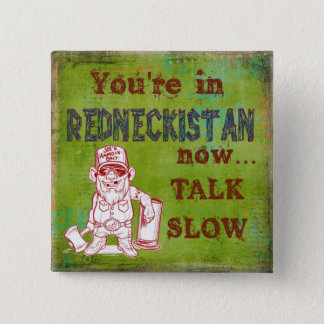 Redneckistan humorvoller Knopf Quadratischer Button 5,1 Cm