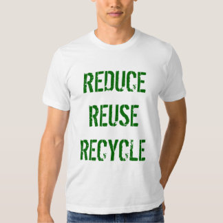 REDUCEREUSERECYCLE T-Shirts