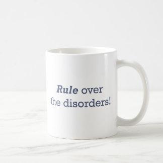 Regel über den Störungen! Kaffeetasse