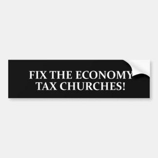 Regeln Sie die Wirtschaft. Besteuern Sie Kirchen! Autoaufkleber