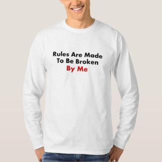 Regeln werden aufgestellt, von mir gebrochen zu shirt