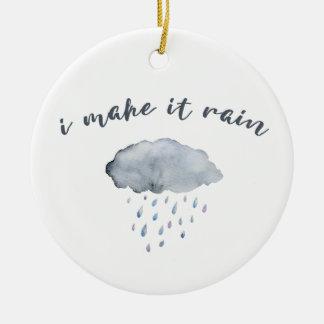 "Regen-Wolken-Kunst mit Zitat ""ich lasse es regnen"" Keramik Ornament"