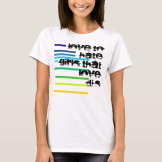 Regenbogen, Liebe, Mädchen die LoveDJs zu hassen T-Shirt