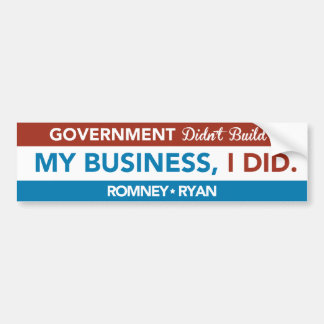 Regierung baute nicht mein Geschäft, ICH TAT auf. Autoaufkleber