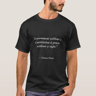"""""""Regierung ohne eine Konstitution ist Poweresprit… T-Shirt"""
