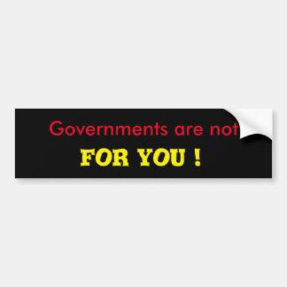 Regierungen sind nicht für Sie Autoaufkleber