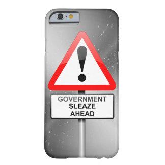 Regierungs-Korruptionswarnung Barely There iPhone 6 Hülle