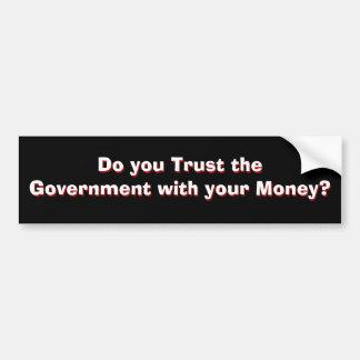 Regierungs-Vertrauen? Teil 1 von 2 Autoaufkleber