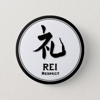 REI Respekt bushido Vorzug-Samurai-Kanji Runder Button 5,1 Cm