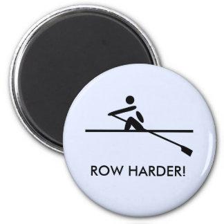 Reihe härtere motivierend Rowers Runder Magnet 5,7 Cm