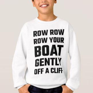 Reihe, Reihe, rudern Ihr Boot leicht weg von einer Sweatshirt