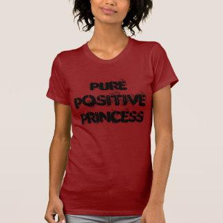 Reine positive Prinzessin - (im Rot) T Shirt