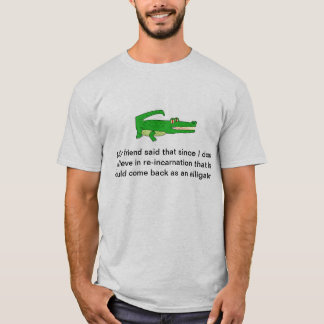 Reinkarnationsalligator T-Shirt
