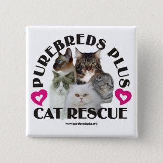 Reinrassiges Tier plus Katzen-Rettungs-Knopf Quadratischer Button 5,1 Cm