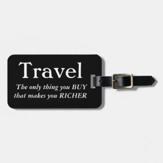 Reise macht Sie reicher Gepäckanhänger