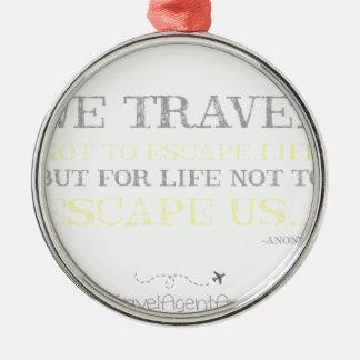 Reise-Zitat Silbernes Ornament