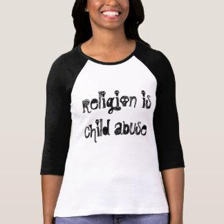Religion ist Kindesmissbrauch, T - Shirt