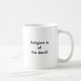 Religion ist vom Teufel! Kaffeetasse