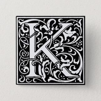 Renaissance-Art-Alphabet-Buchstabe K - Button