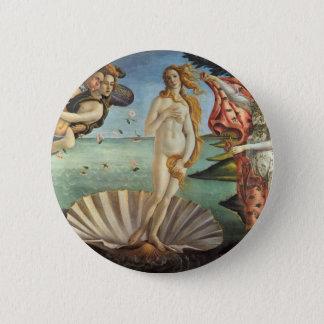 Renaissance-Kunst, die Geburt von Venus durch Runder Button 5,7 Cm