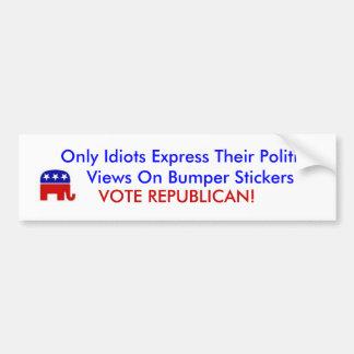 Republikanischer Elefant, nur Idioten drücken ihr… Autoaufkleber