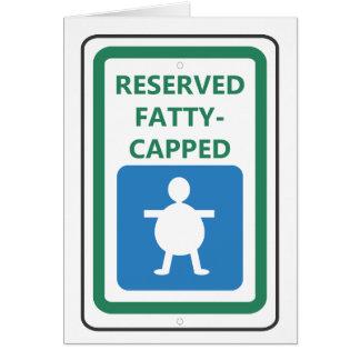 Reserviertes Fetthaltig-Mit einer Kappe bedeckt Karte