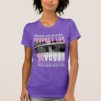 RESPECT LIFE - GO VEGAN - 02w T-Shirts