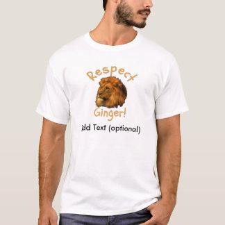 Respekt-Ingwer für die Redheads, die stolz sind T-Shirt