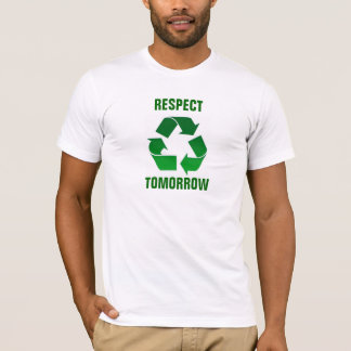 Respekt morgen T-Shirt