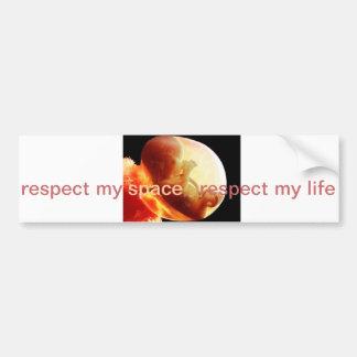 Respektieren der Leben des ungeborenen Autoaufkleber