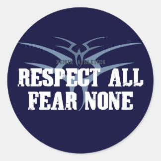 Respektieren Sie alle Furcht keine Runder Aufkleber