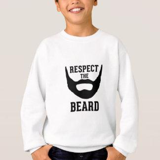 Respektieren Sie den Bart Sweatshirt
