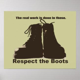 Respektieren Sie die Stiefel -- Welche WIRKLICHEN  Poster