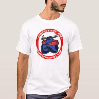 Respektieren Sie die Stier-T-Shirts T-Shirt